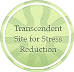 Transcendent Site for Stress Reduction